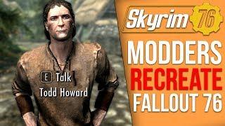 Modders Parody Fallout 76's Terribleness in Skyrim (Skyrim 76)