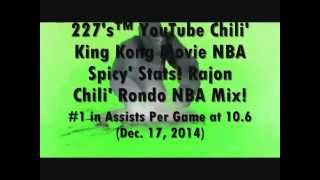 227's™ Youtube Chili' King Kong Movie Nba Spicy' Stats: Rajon Chili' Rondo! Nba Mix!