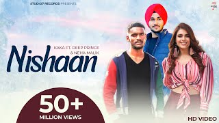 New Punjabi Song 2021 | Nishaan (Full Video) Kaka Ft. Deep Prince | Latest Punjabi Songs