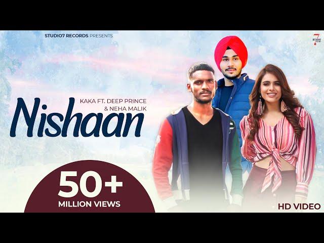 New Punjabi Song 2021 | Nishaan (Full Video) Kaka Ft. Deep Prince | Latest Punjabi Songs