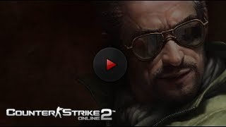 Counter-Strike Online 2 : Official Trailer
