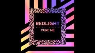 Redlight - Cure Me (Annie Mac Premiere)