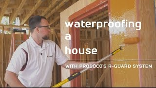 How to waterproof your house with Prosoco R-Guard System