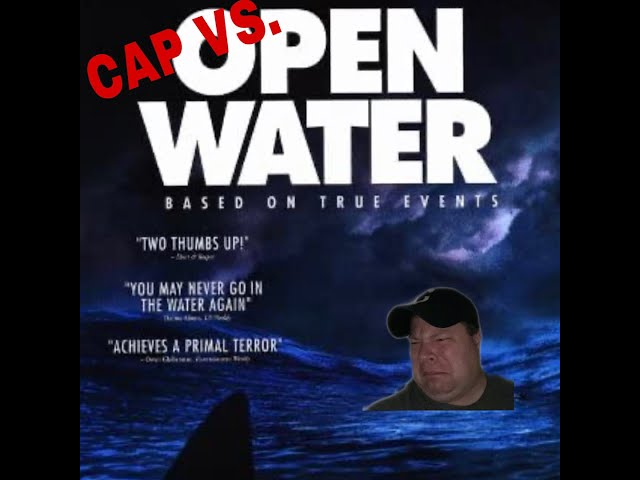 Cap vs. Open Water (movie review) | John Caparulo