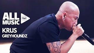 GREYHOUNDZ - Krus (MYX Live! Performance)