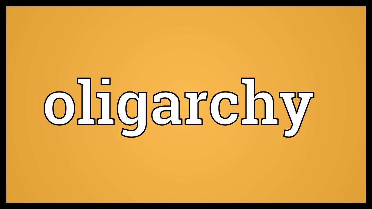 oligarchy meaning youtube