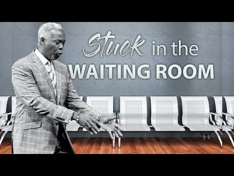 Stuck in the Waiting Room | Bishop Dale C. Bronner | Word of Faith Family Worship Cathedral