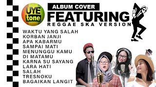 Download Mp3 Uye Tone Album Reggae Ska Featuring Terbaik