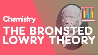 What is the Bronsted Lowry Theory | The Chemistry Journey | The Fuse School