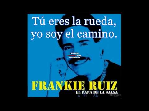 La Rueda Frankie Ruiz Letra