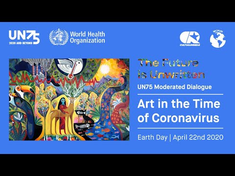 UN75 & Art in The Time of Coronavirus: The Future