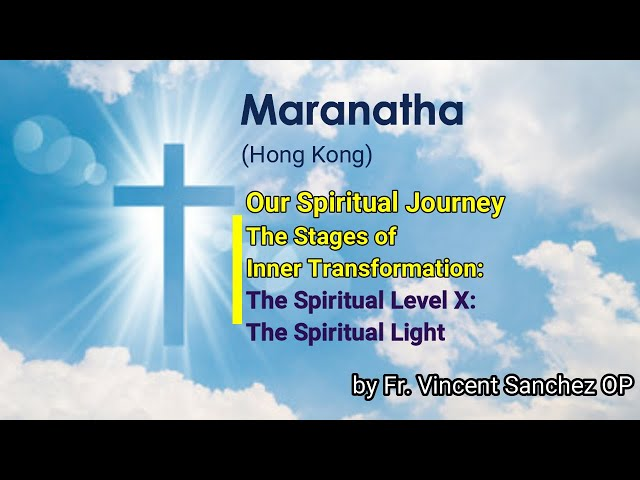 23. The Spiritual Level X: The Spiritual Light