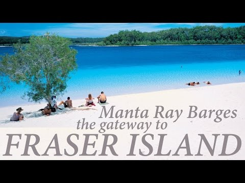 Manta Ray – Fraser Island Barges your gateway to Paradise
