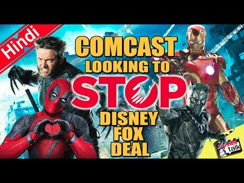 Comcast Looking To Stop Disney FOX Deal WTF [Explained In Hindi]