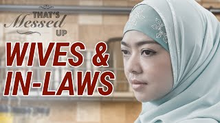 Wives and in-Laws - That's Messed Up! - Nouman Ali Khan