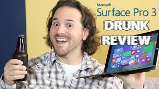 Microsoft Surface Pro 3 - Drunk Tech Review