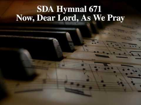 SDA Hymnal 671 – Now, Dear Lord, As We Pray   pn