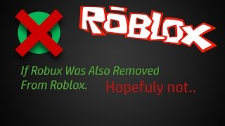 If Robux Was Also Removed From Roblox.. - A ROBLOX Machinima by Awesomeness888