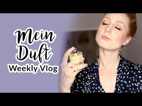 ADVANCE YOUR STYLE PARFÜM I WEEKLY VLOG I Advance Your Style