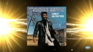 Tyrone Davis - I Had It All The Time