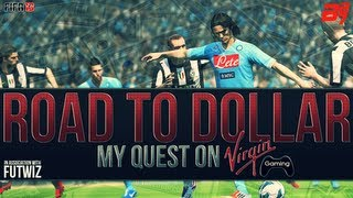 FIFA 13 | Road To Dollar | My Quest On Virgin Gaming EP04