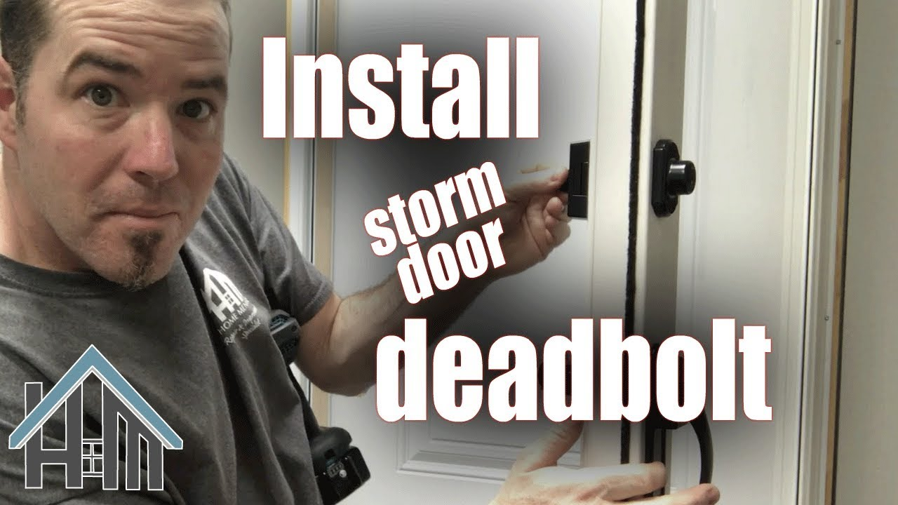 How To Install Replace Deadbolt For Storm Door Easy Home Mender