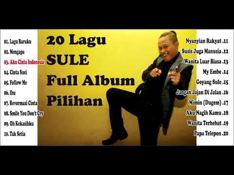 20 Lagu Sule Full Album Pilihan Paling Enak Didengar & Dinikmati   YouTube