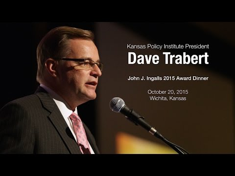 Dave Trabert: Kansas Policy Institute 2015 John J. Ingalls Award Dinner