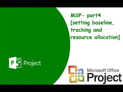 MSP- part4 [ setting baseline, tracking and resource allocation]
