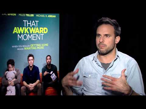 That Awkward Moment 2014 Exclusive: Tom Gormican HD Zac Efron, Miles Teller