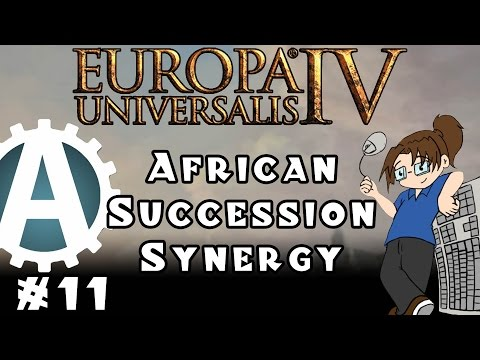 Europa Universalis IV: African Succession Synergy - Part 11