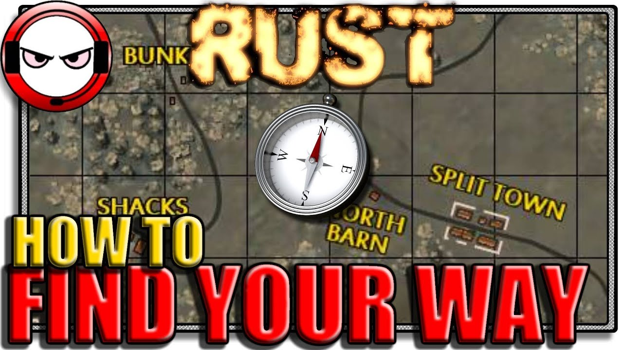 Rust - How to find your way (Rust map tutorial, Rust gameplay)