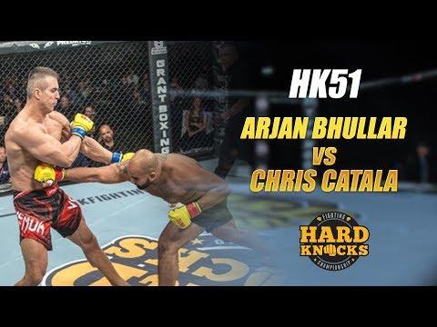HARD KNOCKS 51: ARJAN BHULLAR VS CHRIS CATALA