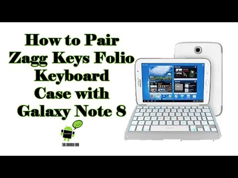 How to Pair the Zagg Keys Galaxy Note 8 Keyboard Case