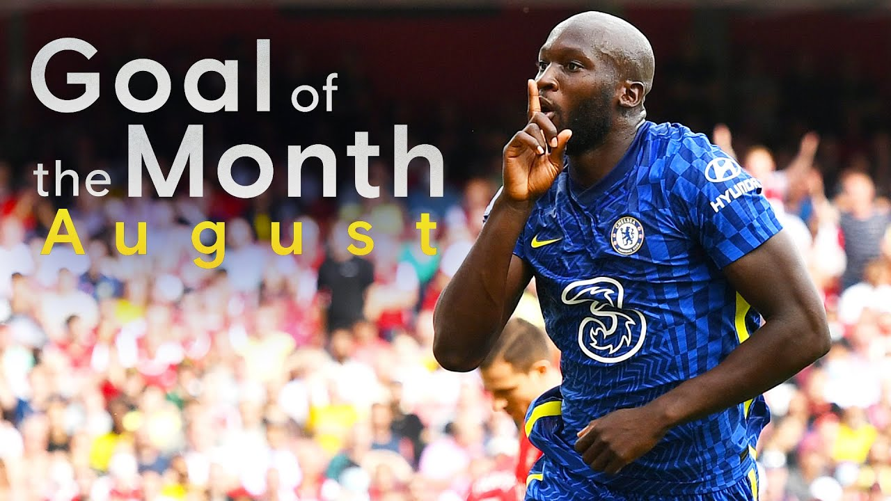 Chelsea Goal Of The Month   August