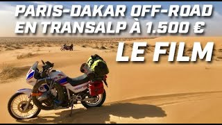ON A FRANCHI LA PORTE DE NOS RÊVES ► PARIS DAKAR OFF-ROAD  ► LE FILM