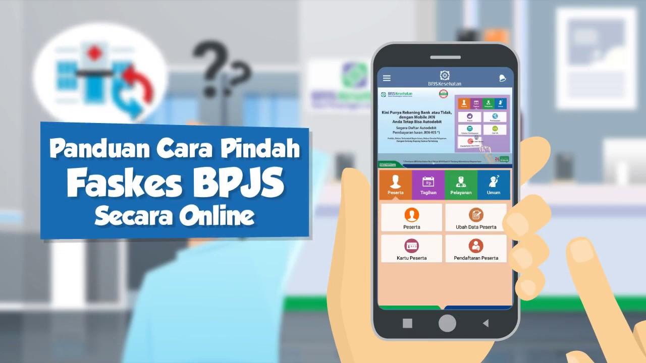 Panduan Cara Pindah Faskes Bpjs Kesehatan Secara Online Youtube
