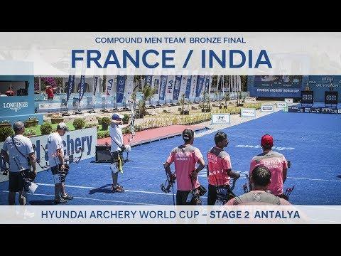 France v India – Compound Men Team Bronze Final | Antalya 2017