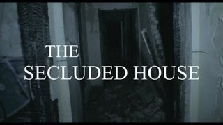 The Secluded House - Found Footage Horror Film