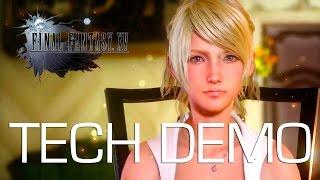 Final Fantasy XV - Official Tech Demo Vol. 1