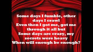 These are lyrics to the latest single by rowlene called curtain call released. went all out in this track and she hit high notes right. join ...
