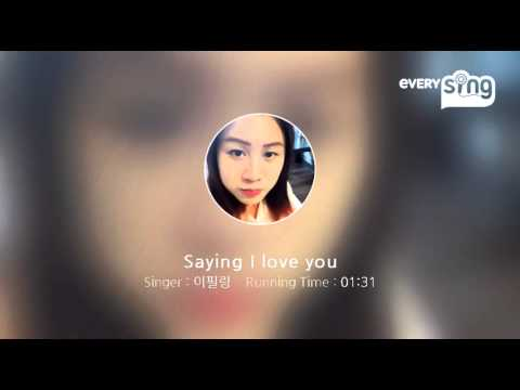 [everysing] Saying I love you