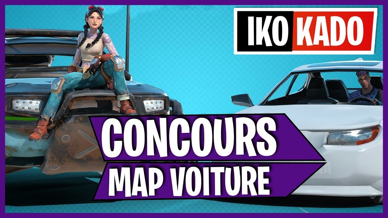 🎁CONCOURS MAP FORTNITE VOITURE SPECIAL ABO  🎁