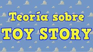 Teoría sobre Toy Story |
