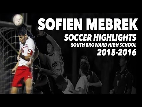 Sofien Mebrek - South Broward High School Soccer Highlights 2015-2016