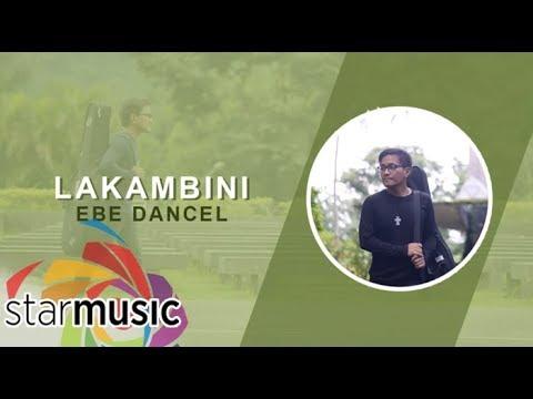 Ebe Dancel - Lakambini (Version 1) (Audio) 🎵   Bawat Daan