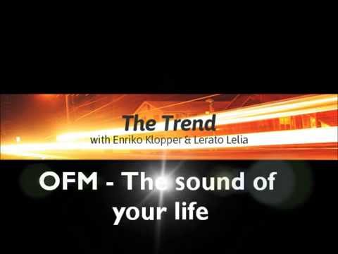 The Trend on OFM