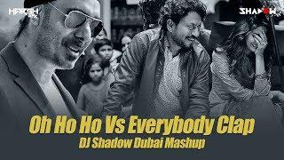 Oh Ho Ho Ho x Everybody Clap Mashup DJ Shadow Dubai Mp3 Song Download