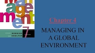 MANAGING IN A GLOBAL ENVIRONMENT Chapter 4