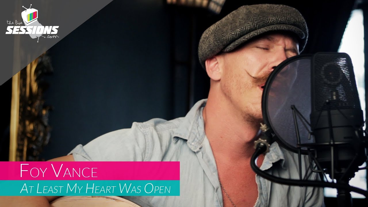Foy Vance - At Least My Heart Was Open // The Live Sessions